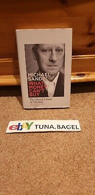 What Money Can't Buy: The Moral Limits of Markets by Michael Sandel (Hardback, …