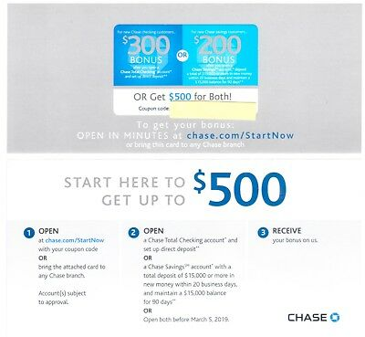 Chase $500 Bonus $300 Checking $200 Savings ~ Exp 03/05/19 ~ Fast Delivery