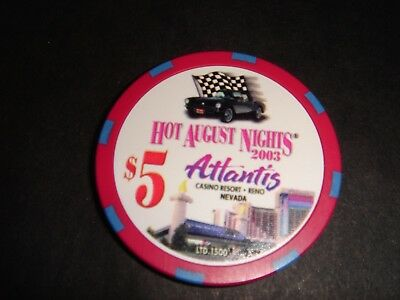 "Atlantis Casino Reno Nv ""hot August Nights 2003"" $5 Casino Chip - Mint"