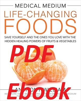 Medical Medium Life-Changing Foods: Save Yourself and the Ones You ... (EB00K)