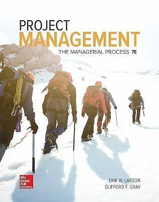 Project Management : The Managerial Process by Clifford F. Gray(PDF version)