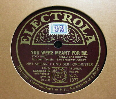 Nat Shilkret - You Were Meant For Me / Broadway Melody ELECTROLA (1714)