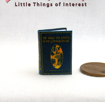 SONGS AND SONNETS OF WILLIAM SHAKESPEARE Miniature Illustrated Book 1:12 Scale