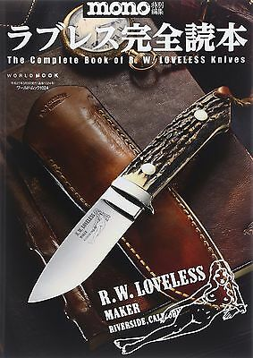 The Complete Book R.W. Loveless Knives Japanese