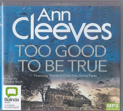 Too Good To Be true - Ann Cleeves - Audio Book