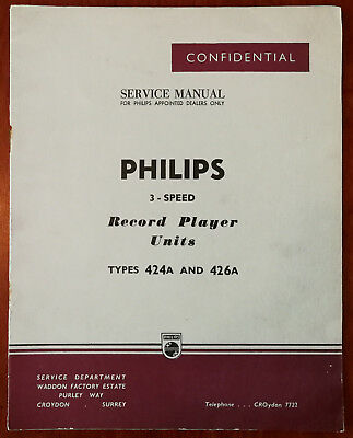 Philips 3-Speed Record Player Units 424A & 426A Confidential Service Manual 50's