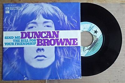 "7"" Duncan Browne, Send Me The bill For Your Friendship"