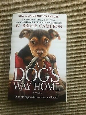 A Dog's Way Home by W. Bruce Cameron (2017, Softcover)