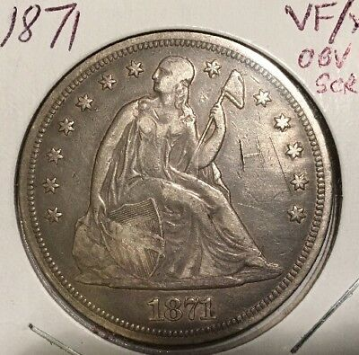 Seated Liberty $1 1871.      VF/XF      Obv Scratch