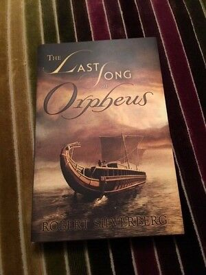 Robert Silverberg - Last Song of Orpheus - Limited, Signed First Edition