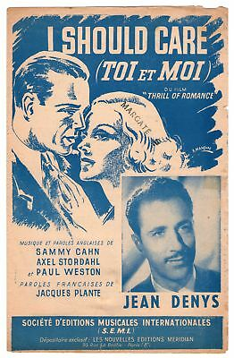 "Partition ""I should care/Toi et moi"" du Film ""Thrill of Romance"" Jean Deny,etc.."