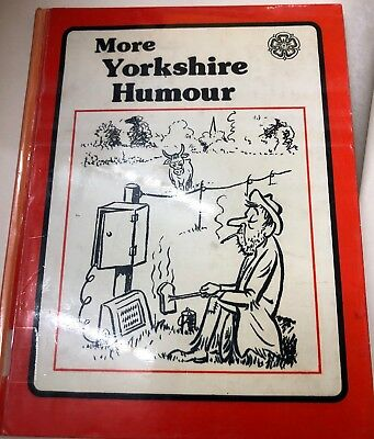 More Yorkshire Humour Hard Back Book