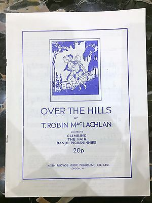 For piano - OVER THE HILLS, T Robin MacLachlan - VERY GOOD