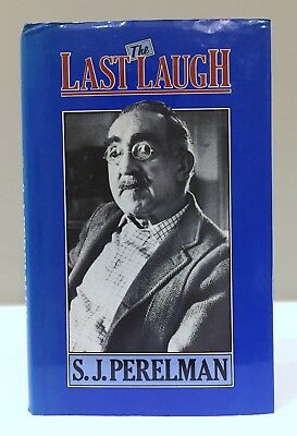 THE LAST LAUGH by S J Perelman, hardback