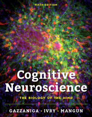 [PDF] Cognitive Neuroscience: The Biology of the Mind 5th Edition