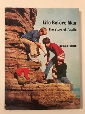 Life Before Man: Story of Fossils (Junior Reference Books), Forbes, Duncan 1972