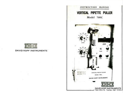 DKI 700 Series DAVID KOPF micro-PIPETTE PULLER USER MANUAL ONLY, 8 pages print