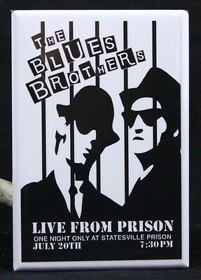 """The Blues Brothers Live From Prison 2"""" X 3"""" Fridge Magnet. Belushi Aykroyd"""