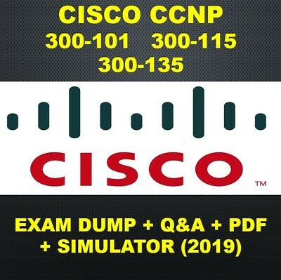 Cisco CCNP 300-101 300-115 300-135 Routing Switching  Exam Q&A PDF & SIM (2019)