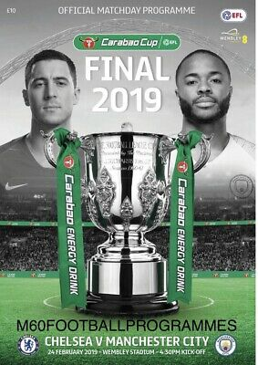 2019 CARABAO CUP FINAL PROGRAMME - Manchester City v Chelsea 24th February 2019