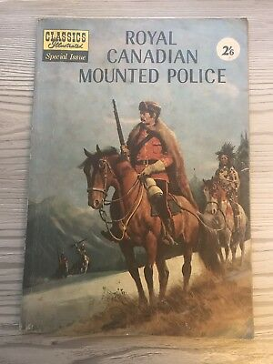 Classics Illustrated - Special Edition , Royal Canadian Mounted Police
