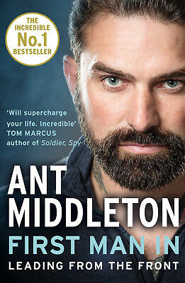 FIRST MAN IN Leading from the Front Ant Middleton BRAND NEW 9780008245733