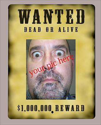 """Custom""""WANTED"""" metal sign/poster with your picture n text- 9""""x12"""" -FREE SHIPPING"""
