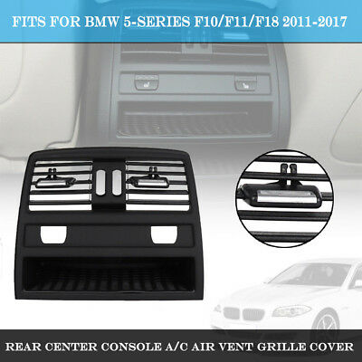 Rear Center Console Air Outlet Vent Grille Cover for BMW 520i 528i 535i 11-17