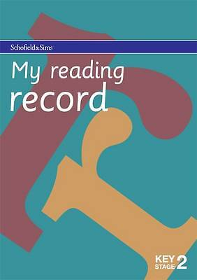 My Reading Record for Key Stage 2 (Years 3 - 6), Schofield & Sims Ltd, New Book