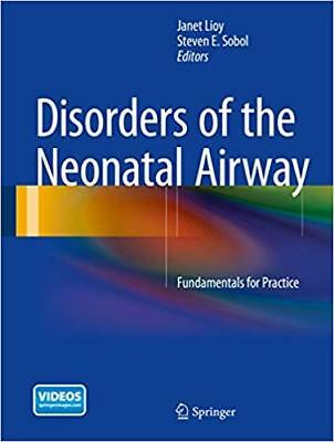 [PDF] Disorders of the Neonatal Airway Fundamentals for Practice by Janet Lioy