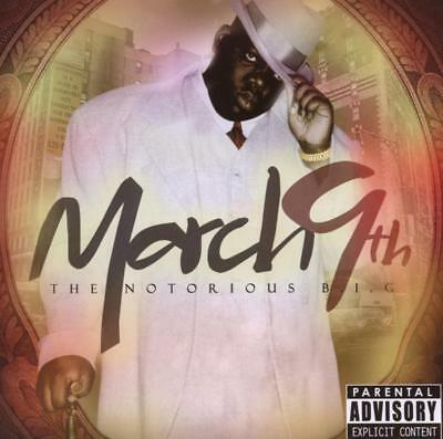The Notorious B.I.G. - Mar-09