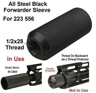 Steel Forwarder Sleeve 1/2x28 Thread Muzzle Brake or Thread Protector .223 223