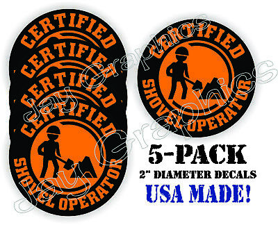 (5x) Certified Shovel Operator Funny Hard Hat Stickers | Safety Helmet Decals