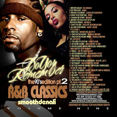 DJ SMOOTH DENALI - DO YOU REMEMBER THE 90s Pt.2 (R&B CLASSICS Vol.9) MIXTAPE