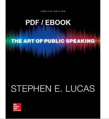 The Art of Public Speaking 12th Edition by Stephen Lucas PDF EBOOK FAST DELIEVER