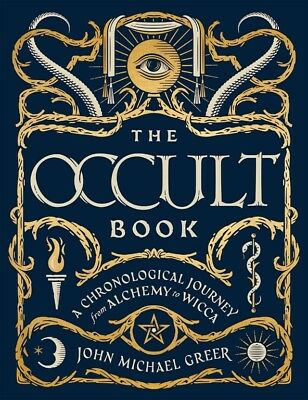 The Occult Book:A Chronological Journey from Alchemy to Wicca  Hardcover