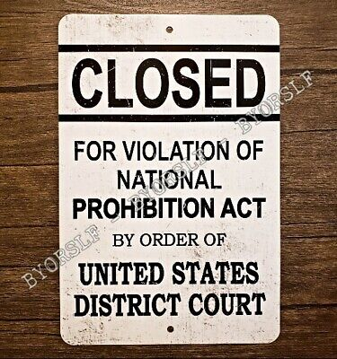 Metal Sign PROHIBITION act alcohol ban closed bar tavern pub decor United States