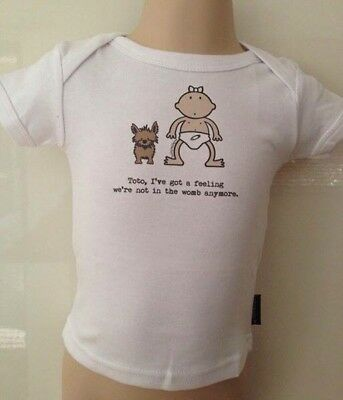 New Baby Size 3/6mths 'Toto, I've Got A Feeling We Are Not In The Womb Anymore'