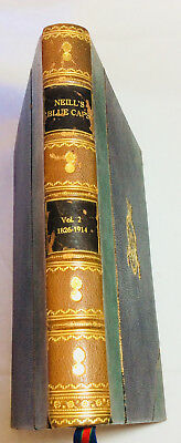 COLONEL H.C. WYLLY: NEILL'S BLUE CAPS  VOL.2 1826-1914, Gale, 1st edition (1924)
