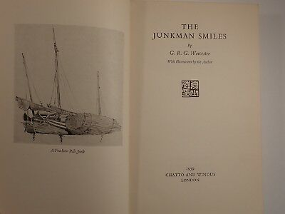 The Junkman Smiles by G. R. G. Worcester    1959 First Edition Vintage Hardcover