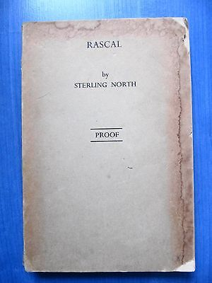 Rascal by Sterling North - First edition proof - RARE