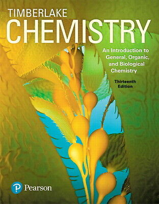 Chemistry: An Introduction to General Organic Biological Chemistry 13e Global Ed