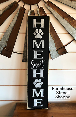 """Home Sweet Home Stencil With Paw, 5""""x24"""""""", Reusable Stencil, NOT A SIGN!"""