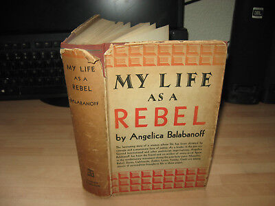 Angelica Balabanoff - My Life As A Rebel 1938 1st DJ Socialism Communism Lenin