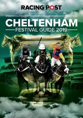 Racing Post Cheltenham Festival Guide 2019 Paperback Fast Post 22 Feb 2019