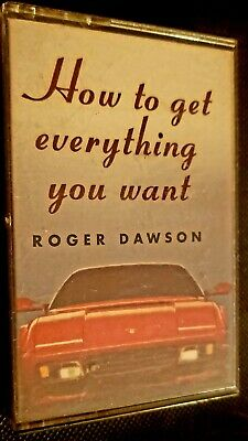 How To Get Everything You Want Cassette Tape Roger Dawson