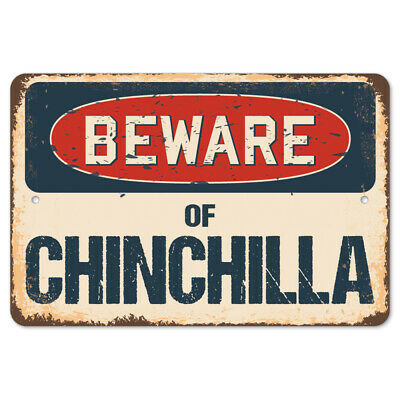 Beware Of Chinchilla Rustic Sign SignMission Classic Rust Wall Plaque Decoration