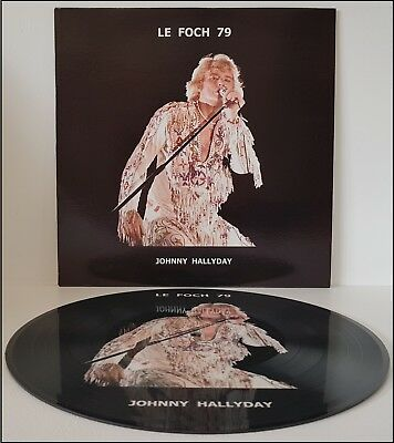 Johnny Hallyday 33T Picture - Le Foch 79 - 300 Ex. Rare