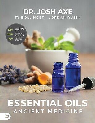 Essential Oils Ancient Medicine by Dr Josh Axe Paperback Herbal Remedies NEW