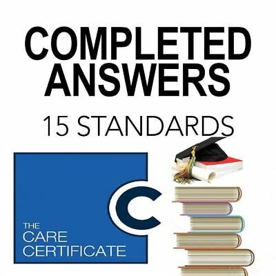 The Care Certificate, Fully Completed 15 Standards Answers, **QUICK DISPATCH**